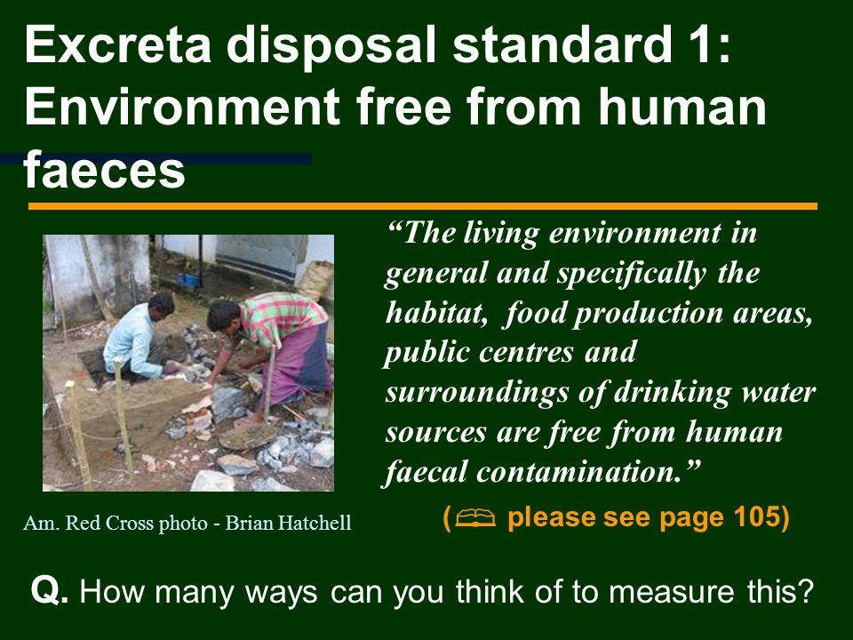 Excreta disposal standard 1: Environment free from human faeces