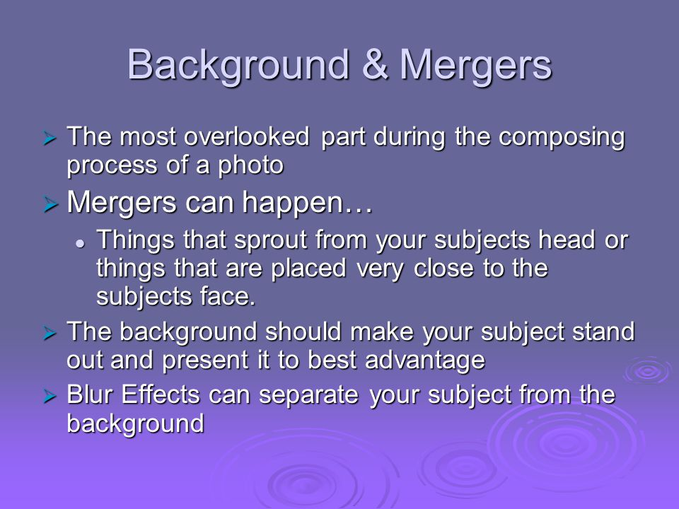 Background & Mergers Mergers can happen…