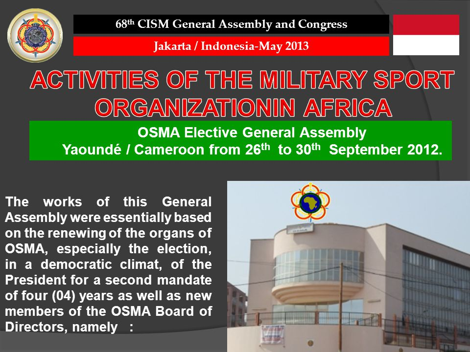 ACTIVITIES OF THE MILITARY SPORT ORGANIZATIONIN AFRICA