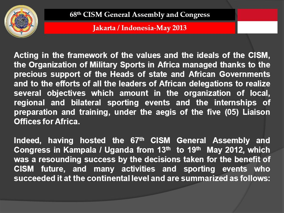 68th CISM General Assembly and Congress Jakarta / Indonesia-May 2013