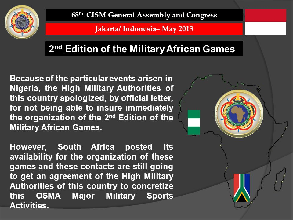 68th CISM General Assembly and Congress Jakarta/ Indonesia– May 2013
