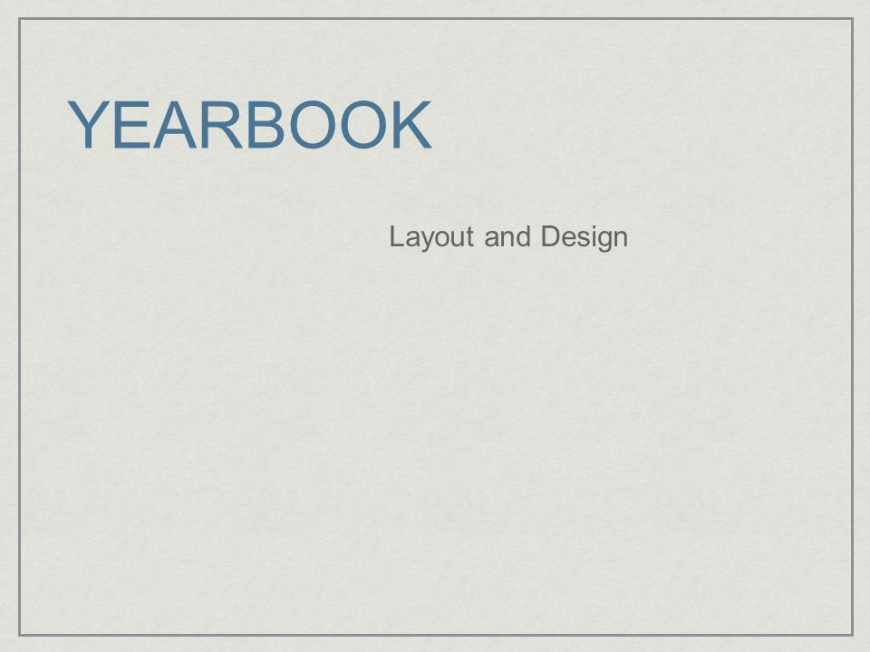 YEARBOOK Layout and Design