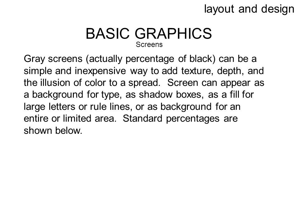 BASIC GRAPHICS layout and design