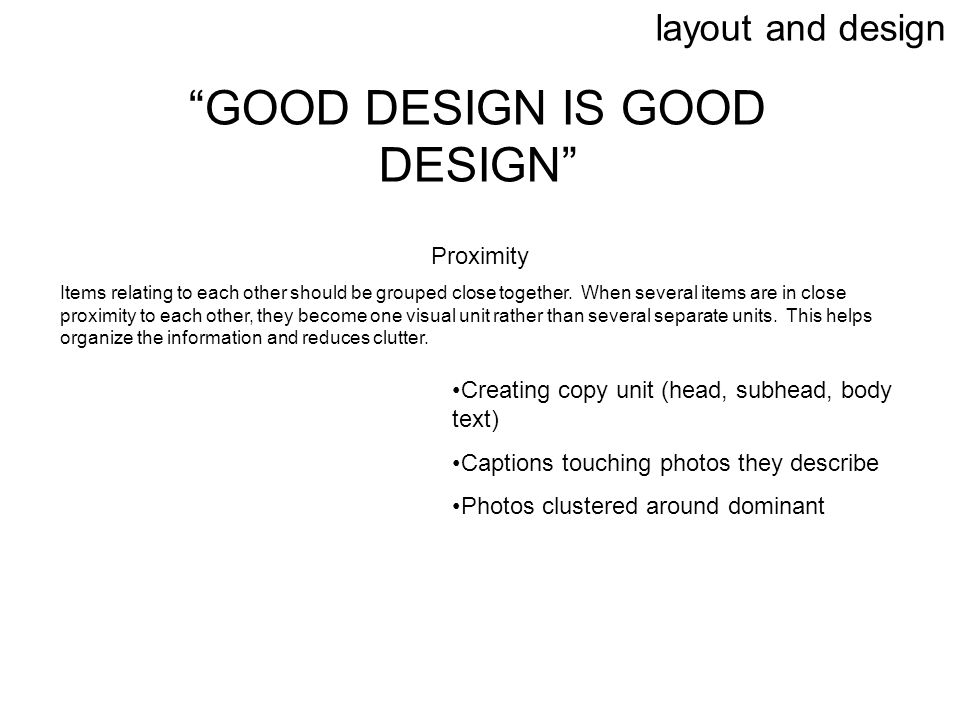 GOOD DESIGN IS GOOD DESIGN