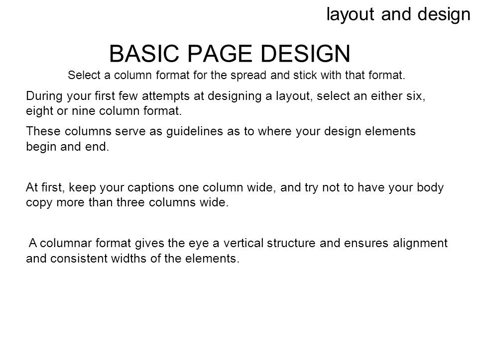 Select a column format for the spread and stick with that format.