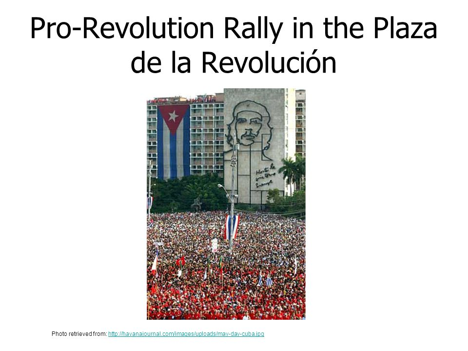 Pro-Revolution Rally in the Plaza de la Revolución
