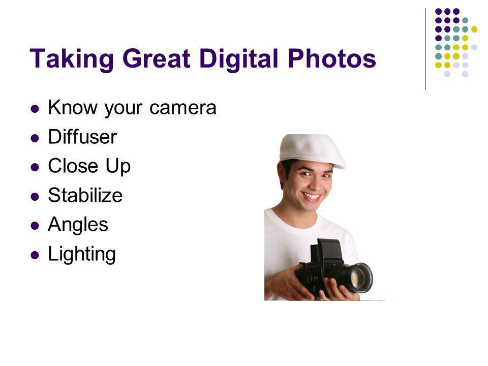 Taking Great Digital Photos