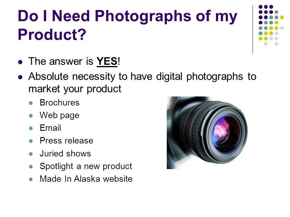 Do I Need Photographs of my Product