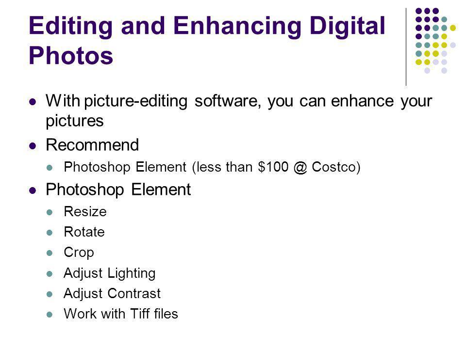 Editing and Enhancing Digital Photos