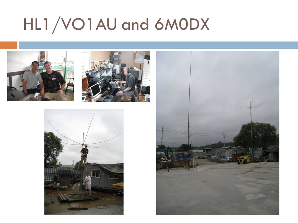 HL1/VO1AU and 6M0DX