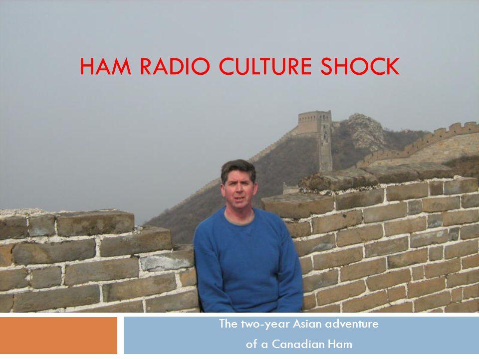 Ham Radio Culture Shock
