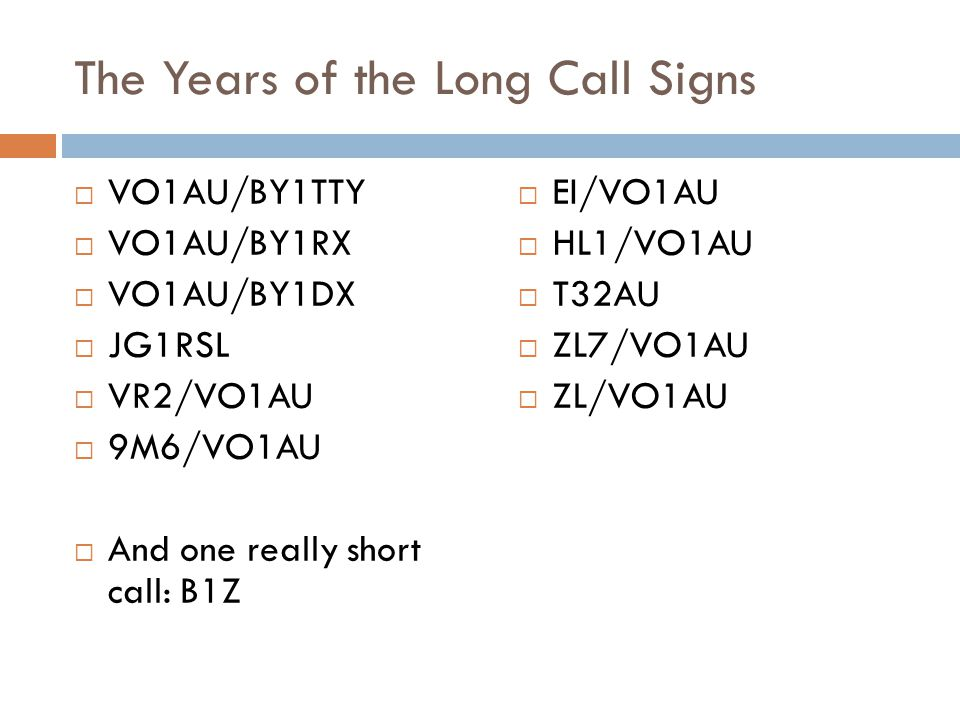 The Years of the Long Call Signs