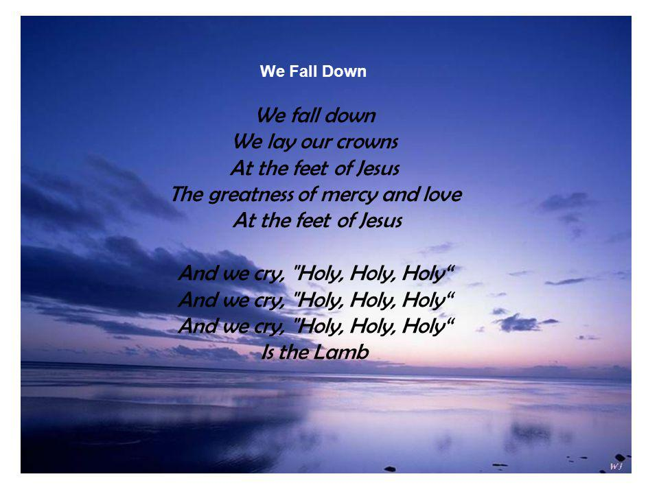 Photo Album by Joesal We fall down We lay our crowns