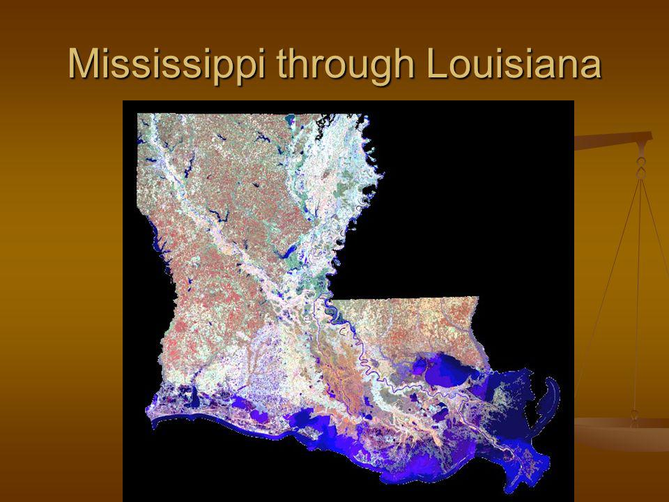Mississippi through Louisiana