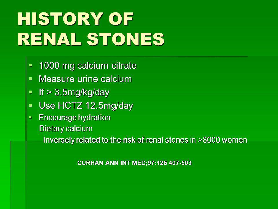 HISTORY OF RENAL STONES