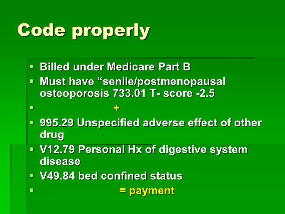 Code properly Billed under Medicare Part B
