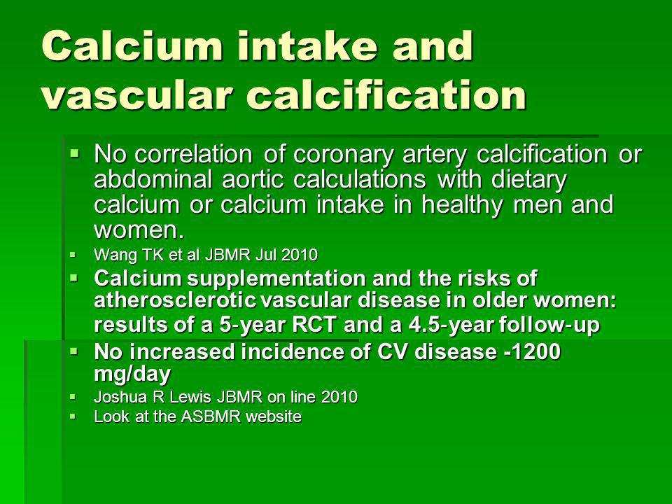 Calcium intake and vascular calcification