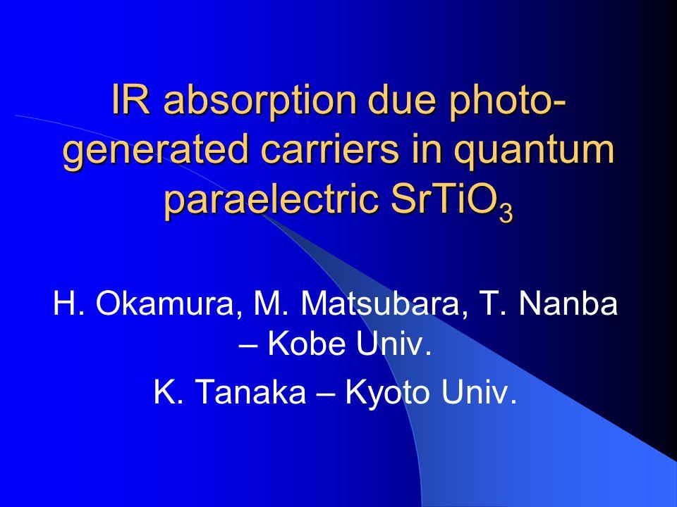 H. Okamura, M. Matsubara, T. Nanba – Kobe Univ.