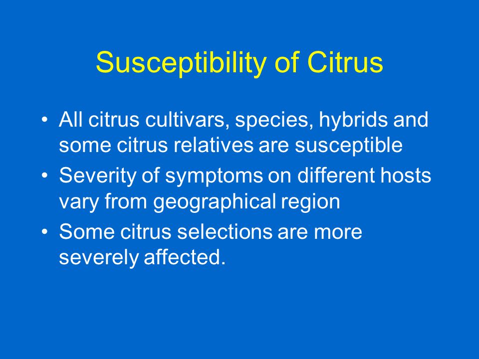 Susceptibility of Citrus
