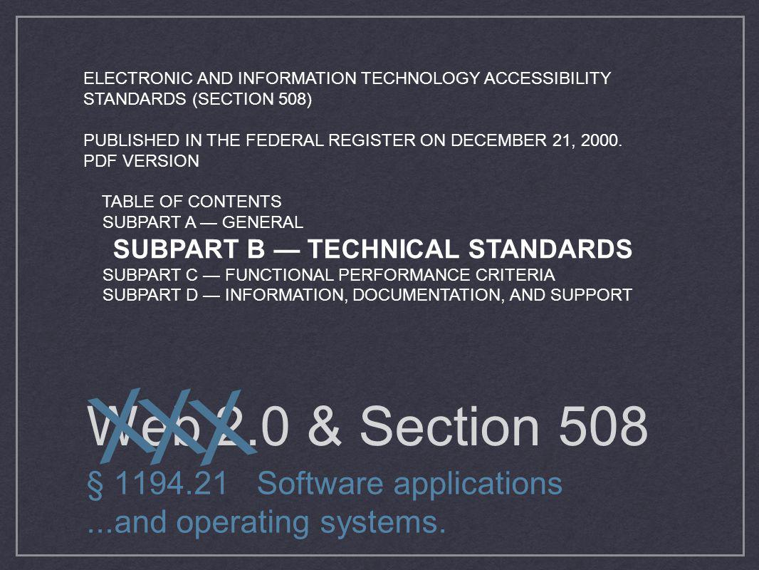 ELECTRONIC AND INFORMATION TECHNOLOGY ACCESSIBILITY STANDARDS (SECTION 508)