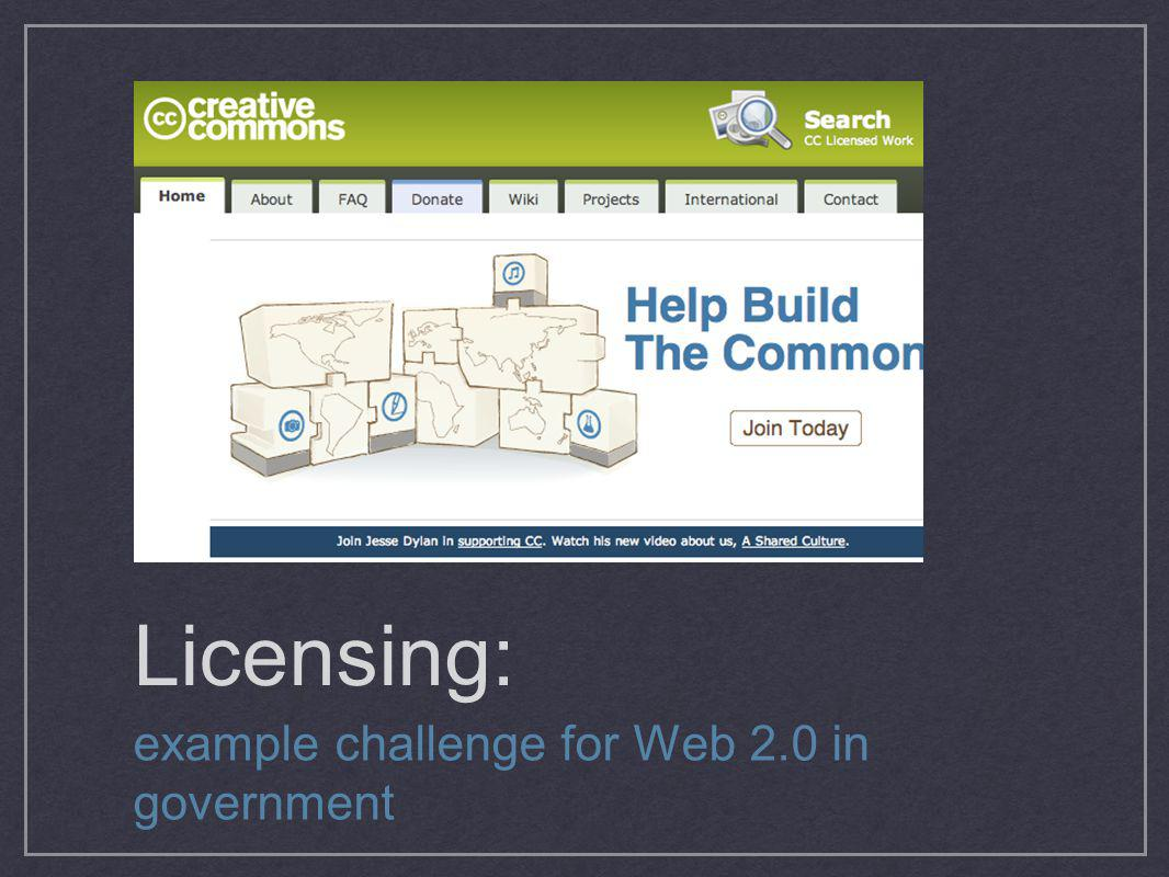 Licensing: example challenge for Web 2.0 in government