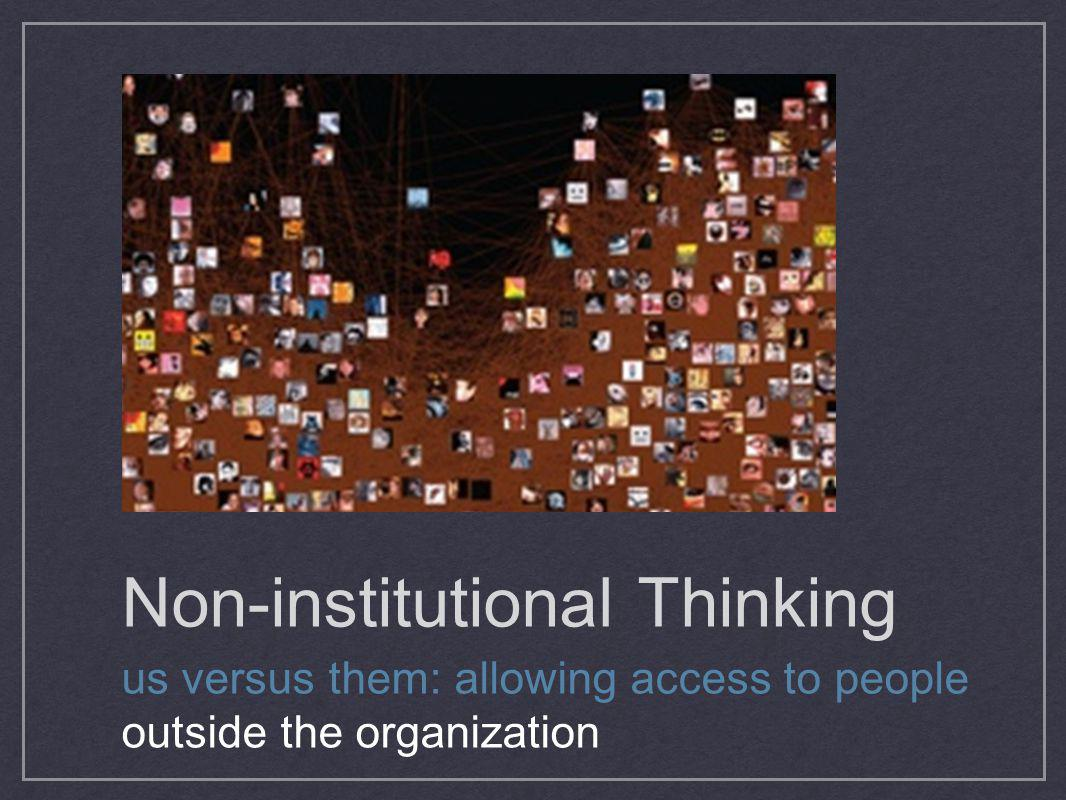 Non-institutional Thinking