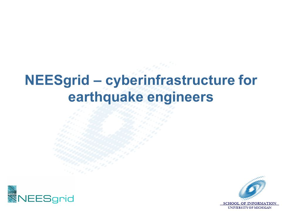 NEESgrid – cyberinfrastructure for earthquake engineers