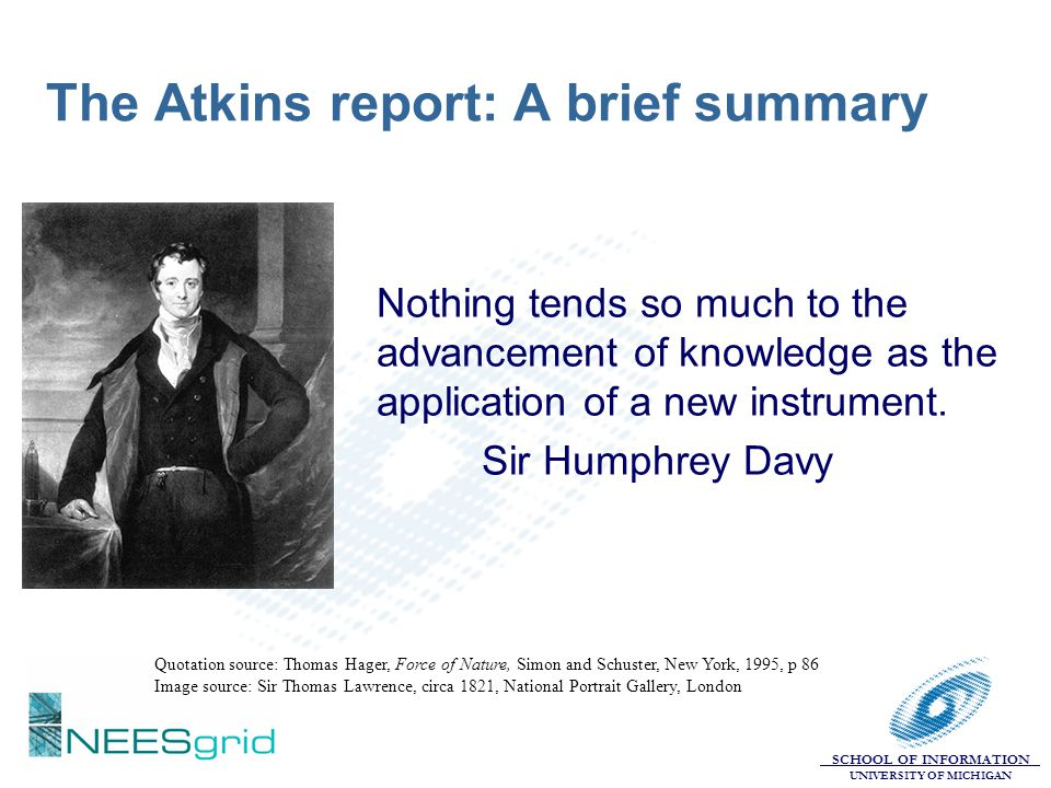 The Atkins report: A brief summary