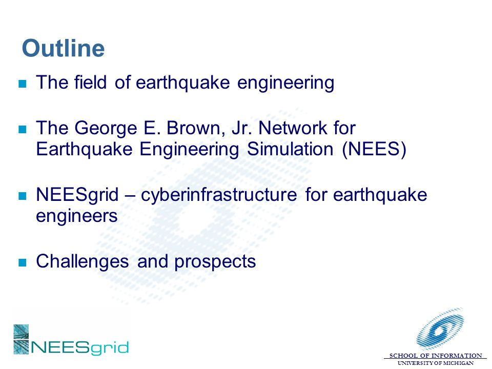 Outline The field of earthquake engineering