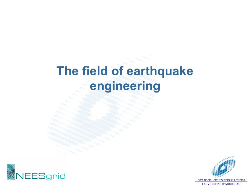 The field of earthquake engineering