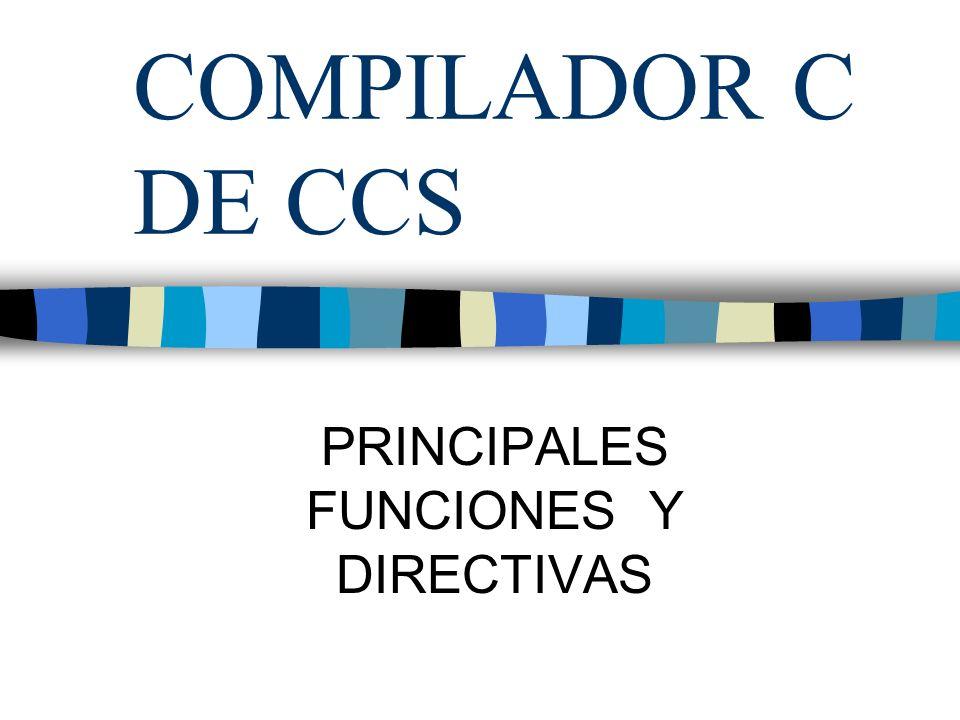 PRINCIPALES FUNCIONES Y DIRECTIVAS