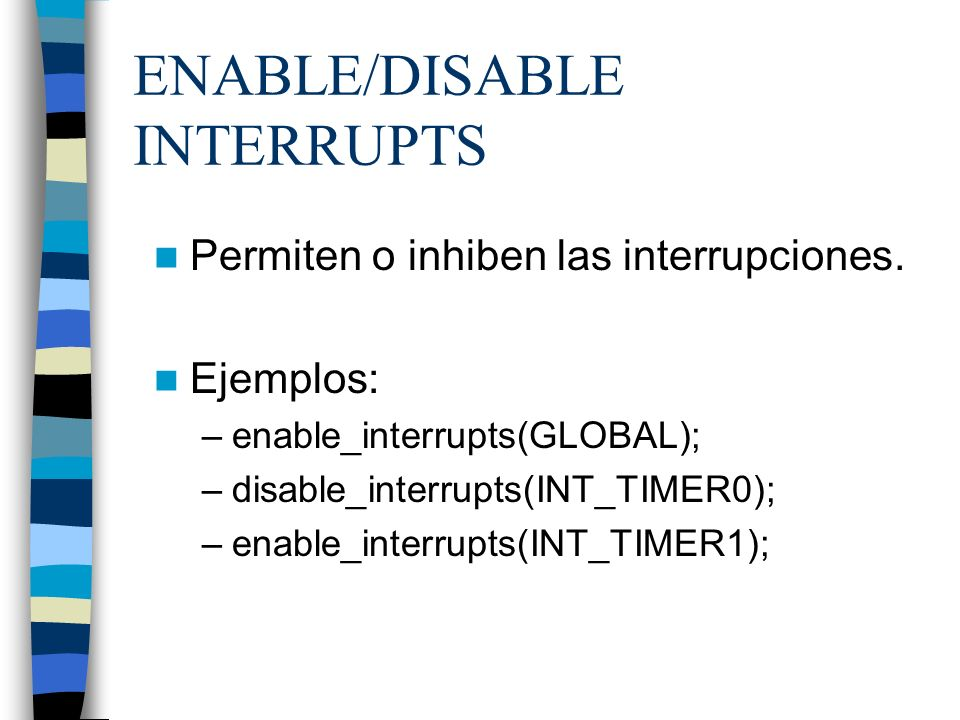 ENABLE/DISABLE INTERRUPTS