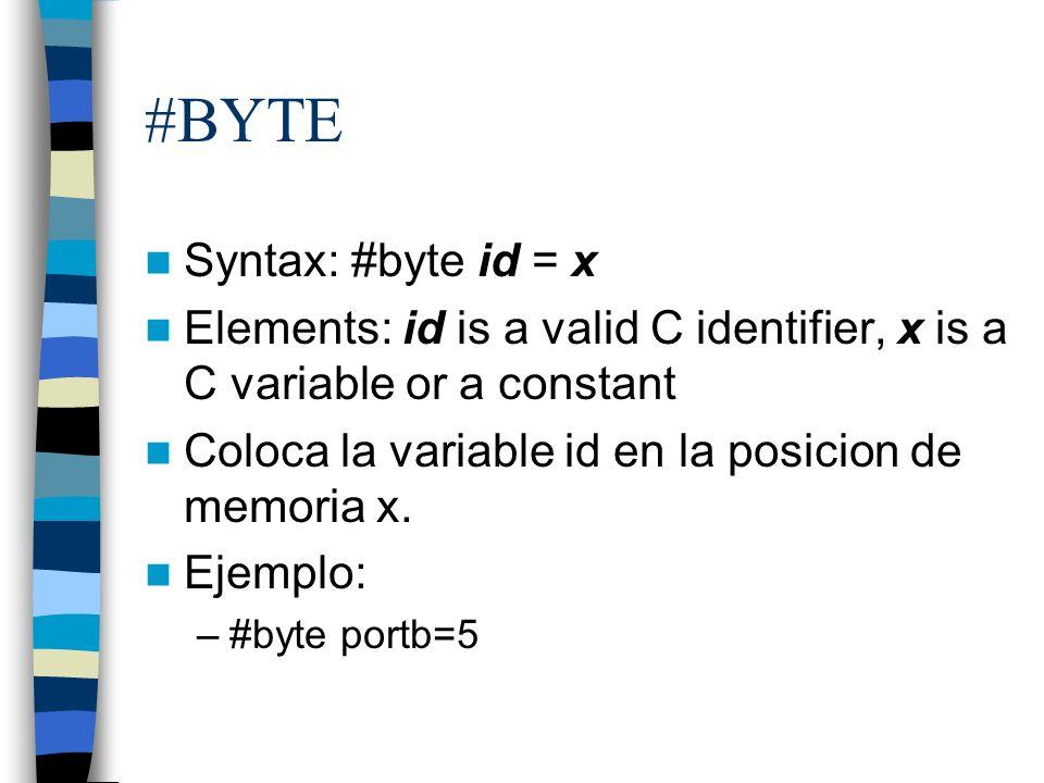 #BYTE Syntax: #byte id = x