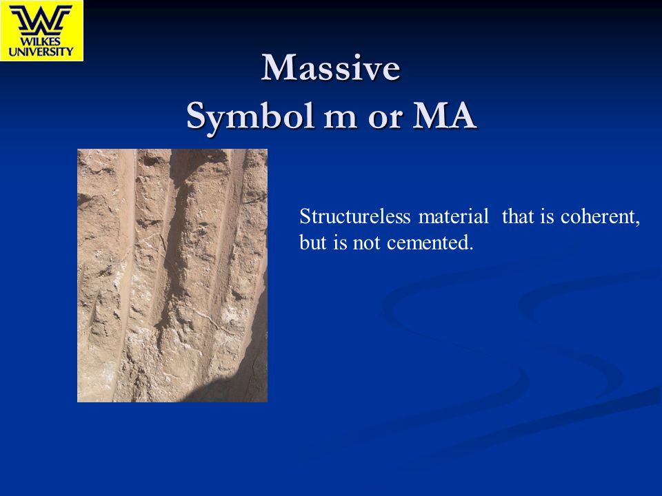 Massive Symbol m or MA Structureless material that is coherent,