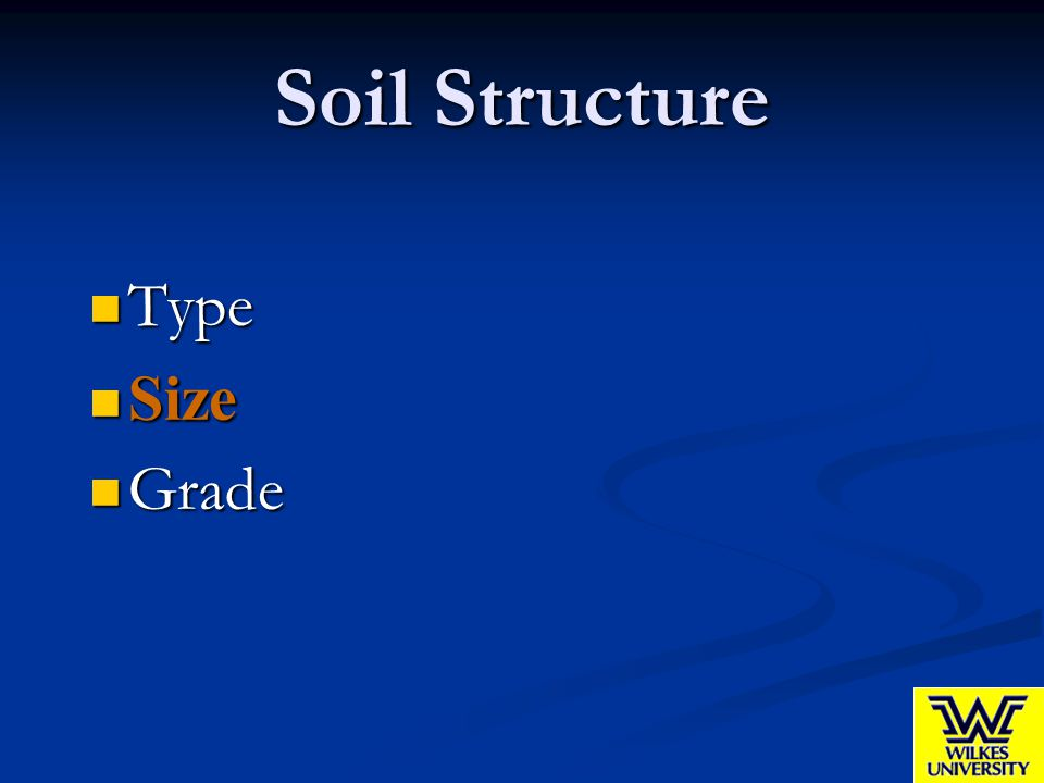 Soil Structure Type Size Grade