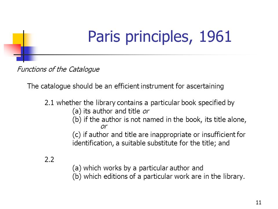 Paris principles, 1961 Functions of the Catalogue
