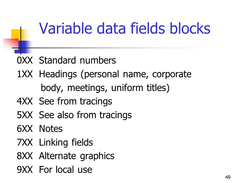 Variable data fields blocks