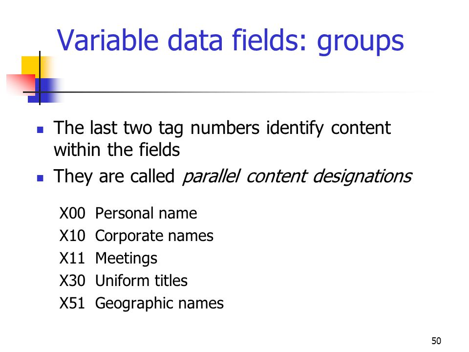 Variable data fields: groups