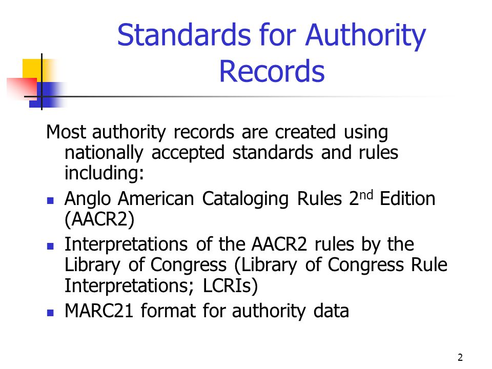 Standards for Authority Records