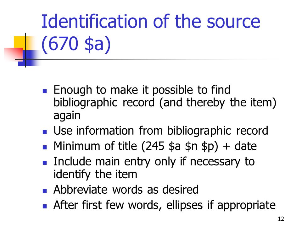 Identification of the source (670 $a)