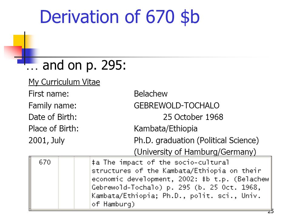 Derivation of 670 $b … and on p. 295: My Curriculum Vitae