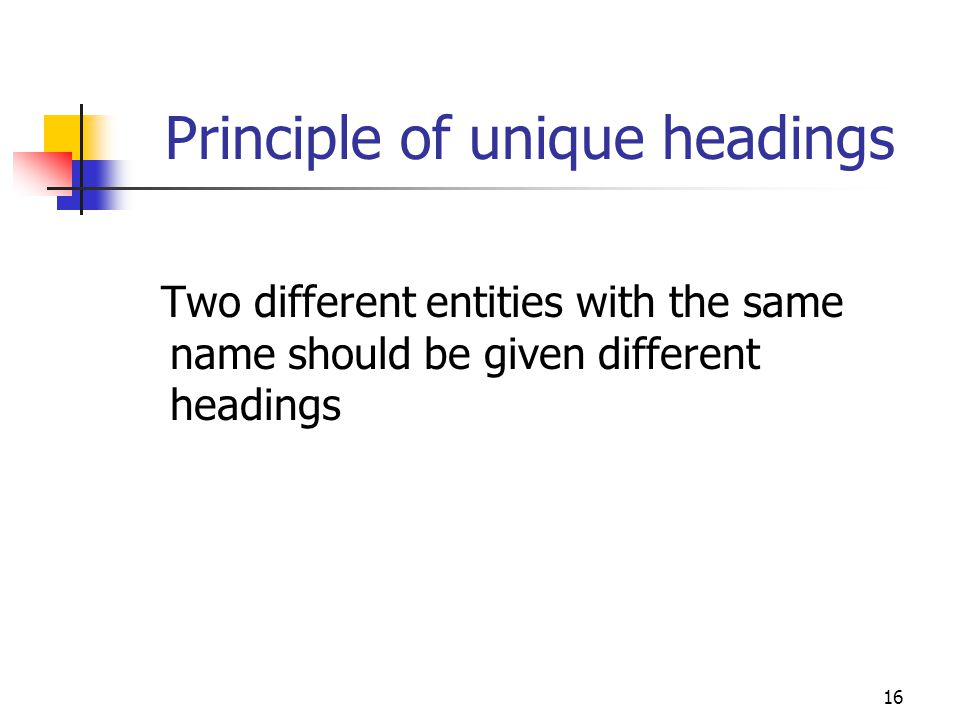 Principle of unique headings