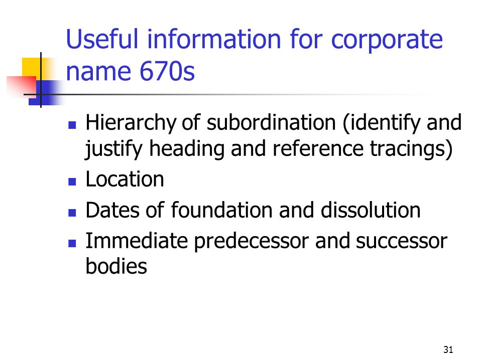 Useful information for corporate name 670s