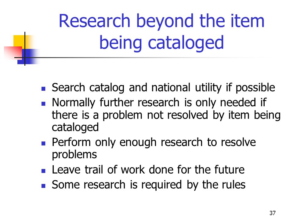 Research beyond the item being cataloged