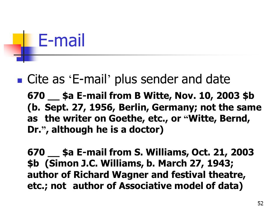 E-mail Cite as 'E-mail' plus sender and date