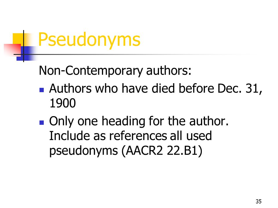 Pseudonyms Non-Contemporary authors: