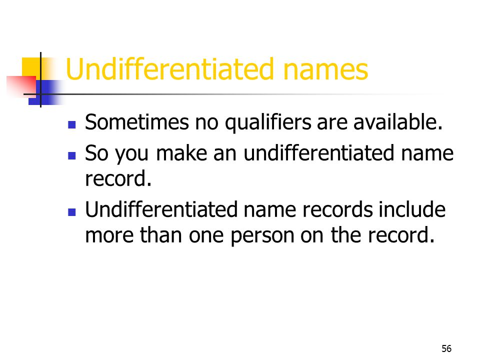 Undifferentiated names