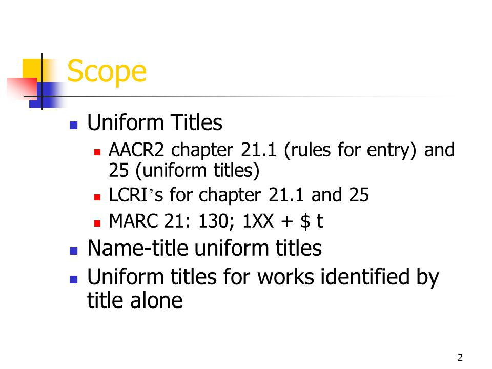 Scope Uniform Titles Name-title uniform titles