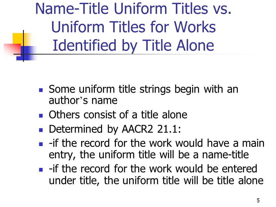 Name-Title Uniform Titles vs