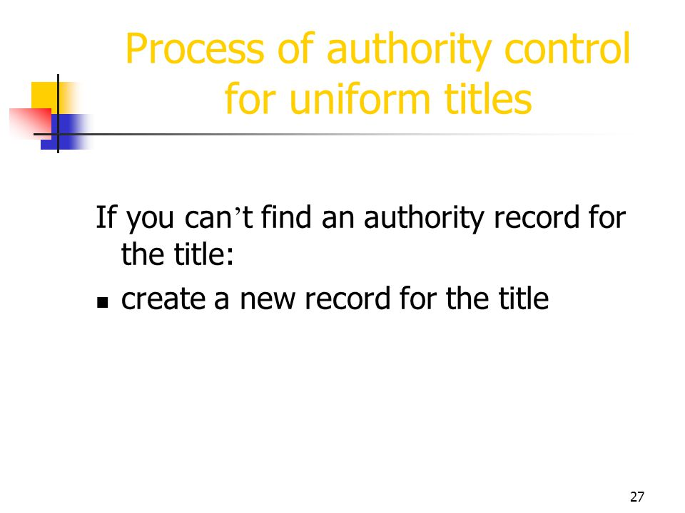 Process of authority control for uniform titles